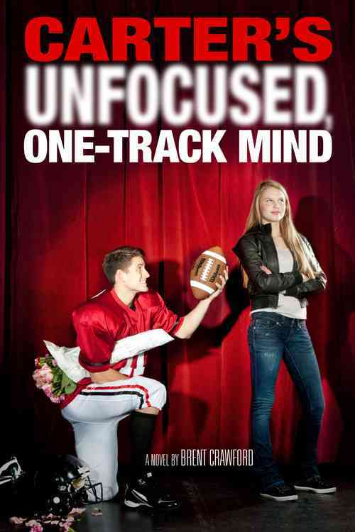 Carter's Unfocused, One-Track Mind By Crawford, Brent
